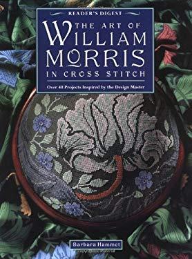 The Art of William Morris in Cross Stitch 9780895778864