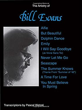 The Artistry of Bill Evans: Piano Solos 9780898985511