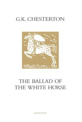 The Ballad of the White Horse 9780898708905
