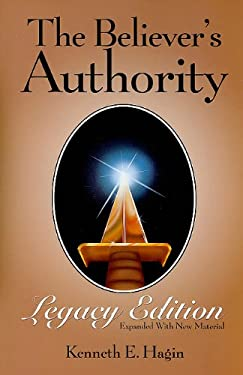 The Believer's Authority Legacy Edition 9780892765423