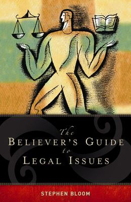 The Believer's Guide to Legal Issues 9780899570310