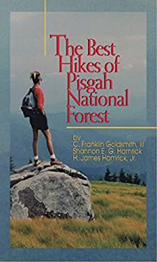 The Best Hikes of Pisgah National Forest 9780895871909