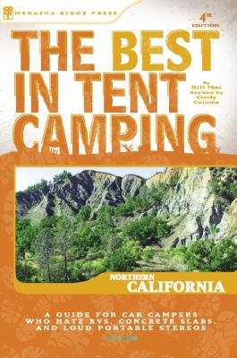 The Best in Tent Camping: Northern California 9780897326742