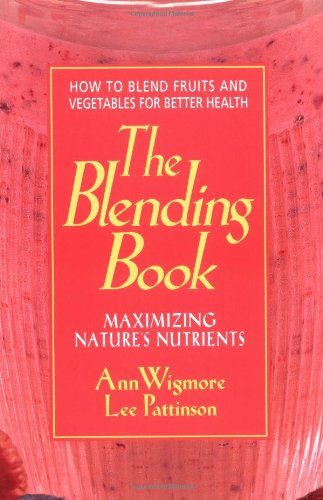 The Blending Book 9780895297617