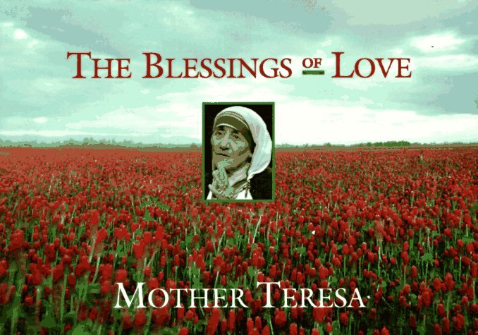 The Blessings of Love 9780892839759