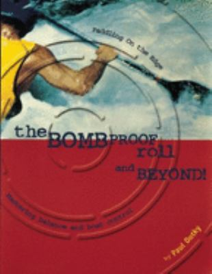 The Bombproof Roll and Beyond 9780897320856