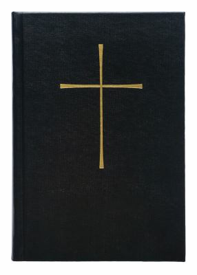 The Book of Common Prayer: And Administration of the Sacraments and Other Rites and Ceremonies of the Church 9780898690811