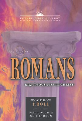 The Book of Romans: Righteousness in Christ 9780899578149