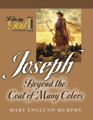 Joseph: Beyond the Coat of Many Colors 9780899573335