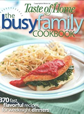 The Busy Family Cookbook 9780898216646