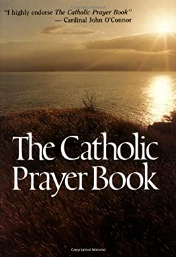 The Catholic Prayer Book 9780892832835