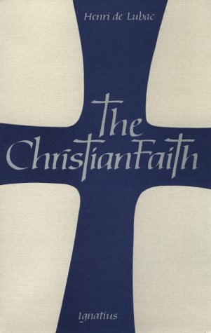 The Christian Faith: An Essay on the Structure of the Apostles' Creed 9780898700534