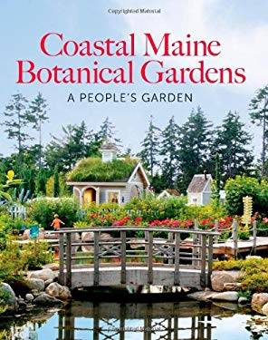 The Coastal Maine Botanical Gardens 9780892729418