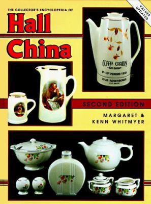 The Collector's Encyclopedia of Hall China 9780891455813