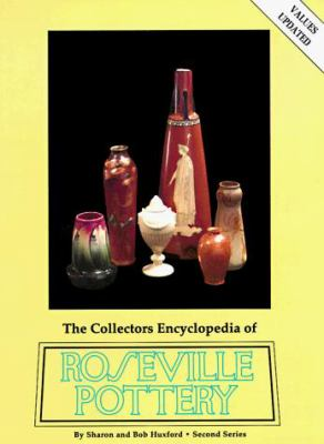 The Collectors Encyclopedia of Roseville Pottery 9780891451396