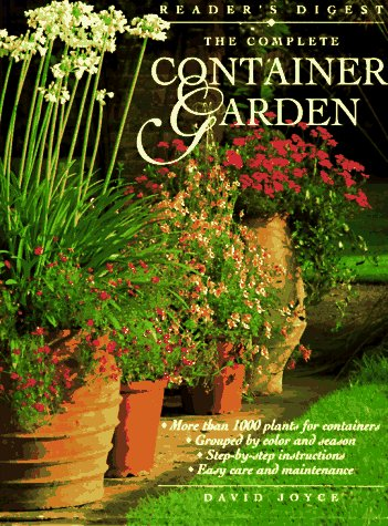 The Complete Container Garden 9780895778482
