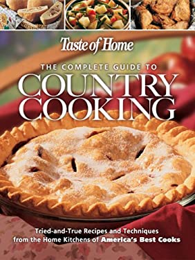 The Complete Guide to Country Cooking 9780898212310