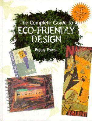 The Complete Guide to Eco-Friendly Design 9780891347248