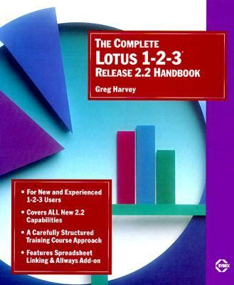The Complete Lotus 1-2-3 Release 2.2 Handbook