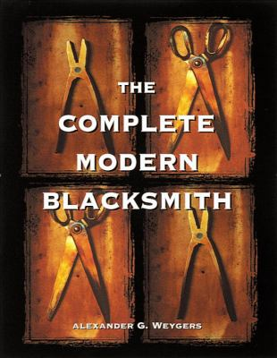 The Complete Modern Blacksmith 9780898158960