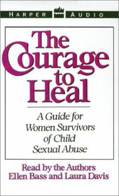 The Courage to Heal: The Courage to Heal