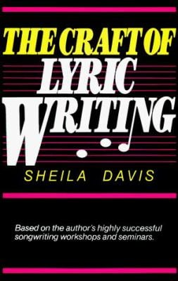 The Craft of Lyric Writing 9780898791495
