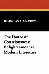 The Dance of Consciousness: Enlightenment in Modern Literature 4031272