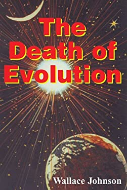 The Death of Evolution 9780895556646