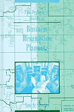 The Definitive Guide to Business Resumption Planning 9780890069486