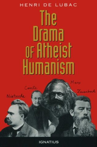 The Drama of Atheist Humanism 9780898704433