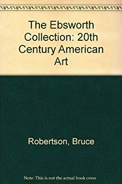 The Ebsworth Collection: 20th Century American Art