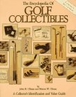 The Encyclopedia of Golf Collectibles: A Collector's Identification and Value Guide 9780896890503