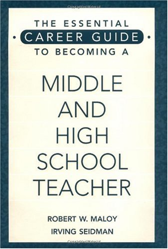 The Essential Career Guide to Becoming a Middle and High School Teacher 9780897895590