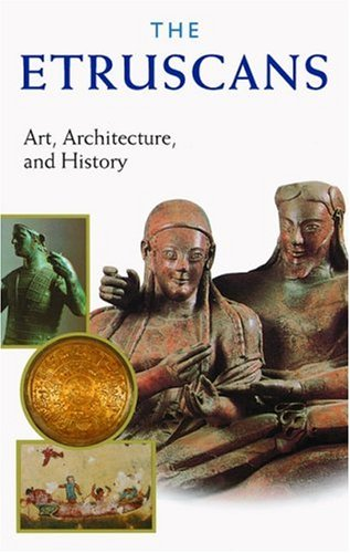 The Etruscans: Art, Architecture, and History 9780892367535