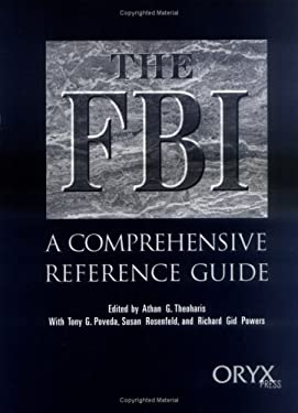 The FBI: A Comprehensive Reference Guide 9780897749916