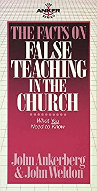 The Facts on False Teaching in the Church 9780890817148
