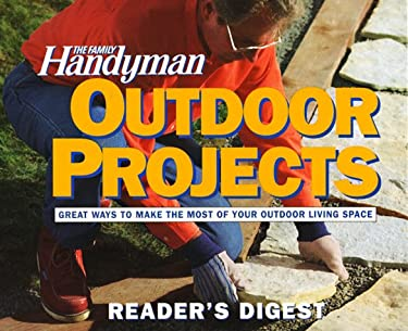 The Family Handyman: Outdoor Projects 9780895776235