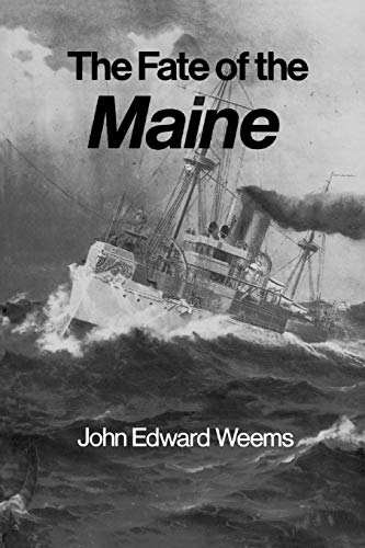 The Fate of the Maine 9780890965016