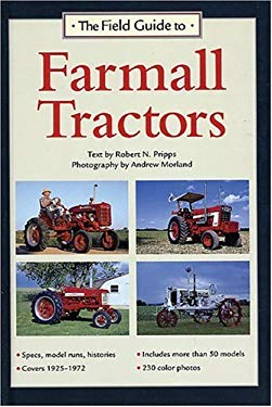 The Field Guide to Farmall Tractors 9780896585584