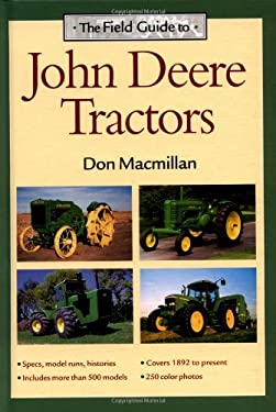 The Field Guide to John Deere Tractors 9780896585140