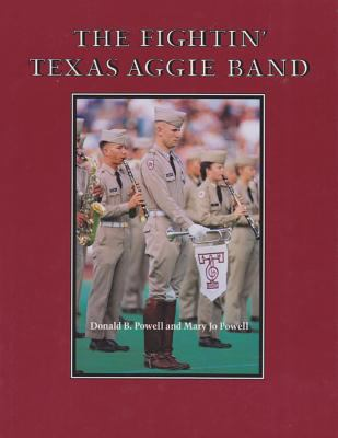 The Fightin' Texas Aggie Band 9780890965955