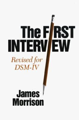 The First Interview: Revised for Dsm-IV 9780898625691