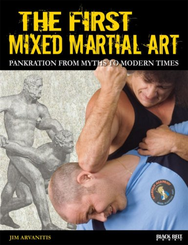 The First Mixed Martial Art: Pankration from Myths to Modern Times 9780897501828