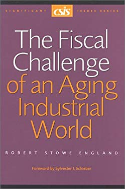The Fiscal Challenge of an Aging Industrial World 9780892063918