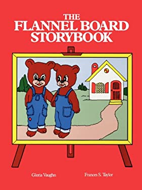 The Flannel Board Storybook 9780893340933