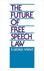 Future of Free Speech Law