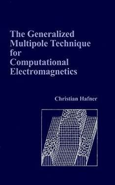 The Generalized Multipole Technique for Computational Electromagnetics 9780890064290