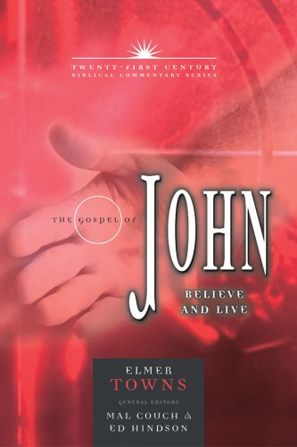 The Gospel of John: Believe and Live 9780899578125