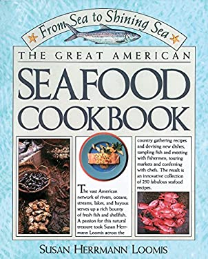 The Great American Seafood Cookbook: From Sea to Shining Sea 9780894805783