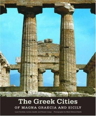 The Greek Cities of Magna Graecia and Sicily 9780892367511